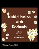 Decimal Multiplication and Estimation