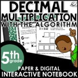 Multiplying Decimals using the Algorithm Interactive Notebook Set