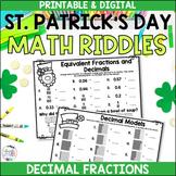 Decimal Notation & Decimal Fractions St. Patrick's Day Worksheets DIGITAL