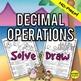 Decimal Activities Solve & Draw Bundle