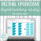 Decimal Operations DIGITAL Matching Activity for Google Drive™