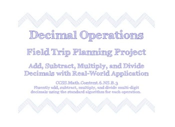 Decimal Operations Field Trip Planning Project Common Core