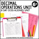 Decimal Operations Unit: 6th Grade Math (6.NS.2, 6.NS.3)