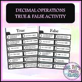 Decimal Operations Review True/False Activity
