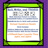 Decimal Operations - Roll, Write, Think! - Dice Activity Math Skills Practice