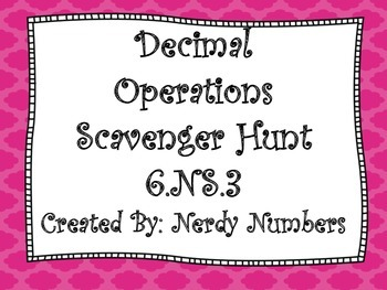 Decimal Operations Scavenger Hunt 6.NS.3