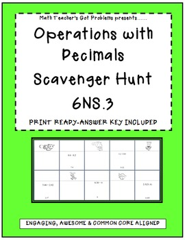 Operations With Decimals: A Scavenger Hunt Activity -6NS3