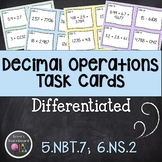 Differentiated Decimal Operations Task Cards - 6th Grade Math