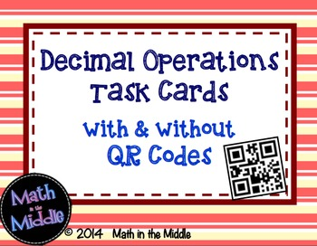 Decimal Operations Task Cards - with & without QR codes