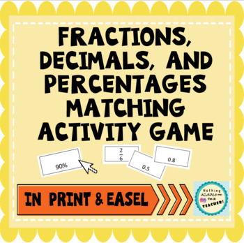 Converting Decimals Percents and Fractions Matching Game Activity