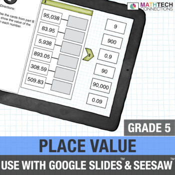 Decimal Place Value - 5th Grade Google Slides™ Math Center