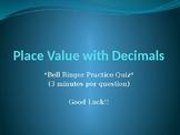 Decimal Place Value - Bell Ringer PPT