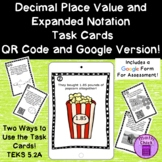 Decimal Place Value & Expanded Notation Task Cards QR Codes & Augmented Reality