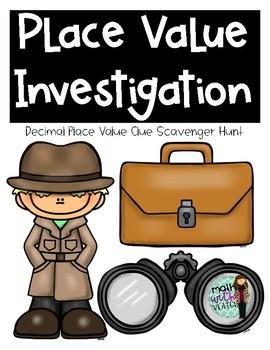Decimal Place Value Investigation (Scavenger Hunt)