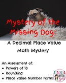 Decimal Place Value Math Mystery: Mystery of the Missing Dog