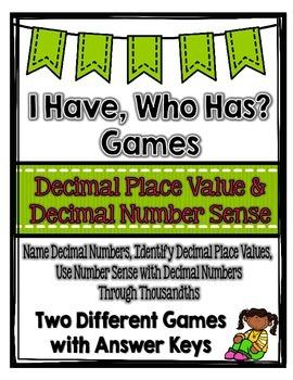 Decimal Place Value Games & Decimal Number Sense: I Have, Who Has
