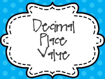 Decimal Place Value Presentation/Notes