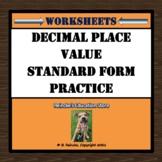 Decimal Place Value Standard Form Worksheets (2 worksheets)