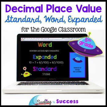 Decimal Place Value Standard, Word, Expanded Form for the Google Classroom