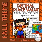 Decimal Place Value-Standard, Word, & Expanded Forms Color by Number-Fall Theme