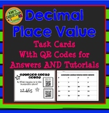 Decimal Place Value Task Cards with QR Codes for Answers and Tutorials