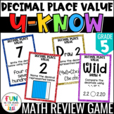 Decimal Place Value Game: U-Know {5th Grade 5.NBT.3}