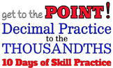 Decimal Practice to the Thousandths: practice adding, rounding, number lines