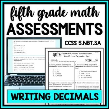 Decimal Quiz: Expanded, Standard, & Word Form Assessment, 2 Versions!  5.NBT.3A