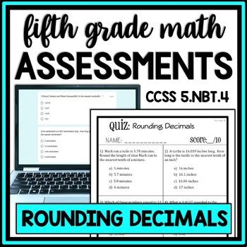 Decimal Quiz: Rounding Assessment, 2 Versions!  5.NBT.4