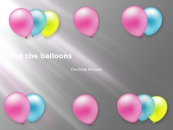 Decimal Review - Pop the Balloon Activity