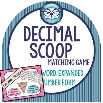 Decimal Scoop:  Place Value Game through Hundredths