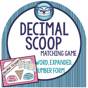 Decimal Scoop:  Place Value Game through Hundredths