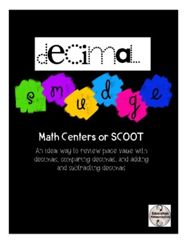Decimal Smudge - Math Centres or SCOOT