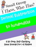 Decimal Subtraction 'I Have, Who Has?' Small Group Game