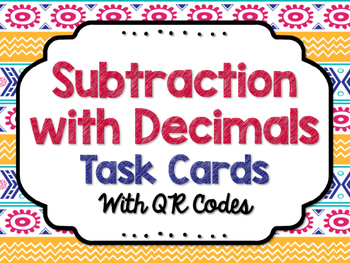 Decimal Subtraction Task Cards with QR Codes