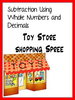 Decimal Subtraction - Toy Store Shopping Spree