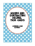 Decimal Task Cards --Adding and Subtracting Decimals to th