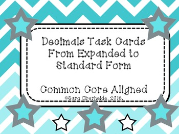 Decimal Task Cards and Bingo! - Expanded to Standard Form