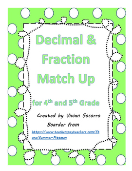 Decimal and Fraction Match Up