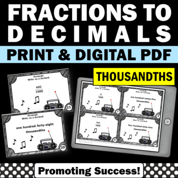 Fractions to Decimals Task Cards THOUSANDTHS, 5th Grade Math Review Games