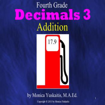 Common Core 4th - Decimals 3 - Addition of Decimals