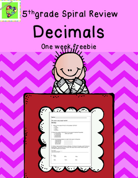 Decimals: 5th Grade Math Week long Spiral review