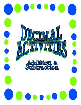 Decimals Activities - Addition and Subtraction