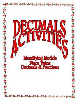 Decimals Activities - Identifying, Place Value, Decimals and Fractions