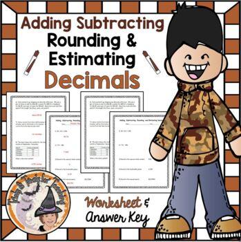 Decimals Add, Subtract, Round, and Estimate Adding Subtracting Rounding Decimal