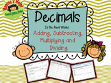 Decimals:  Adding, Subtracting, Multiplying and Dividing