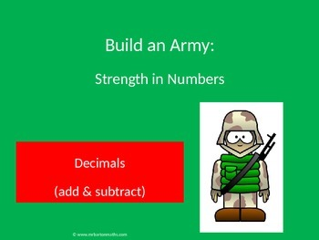 Decimals - Adding and Subtracting: Build an Army