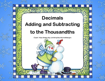Decimals Adding and Subtracting to Thousandths-Grades 5-6-Task Cards-Winter