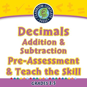 Number & Operations: Decimals - Add & Subtract - Pre-Assess/Teach - NOTEBOOK 3-5