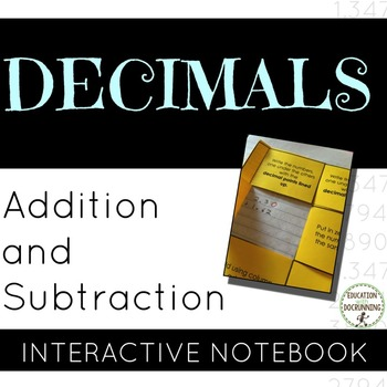 Decimal - Addition and Subtraction of Decimals Notebook Fo